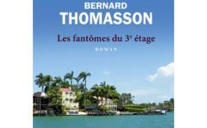 """LIVRE - """"Les fantômes du 3e étage"""" de Bernard Thomasson, une ode à l'amitié !"""