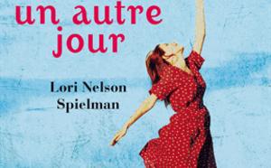 LIVRE - Demain est un autre jour de Lori Nelson Spielman, un livre qui fait du bien !