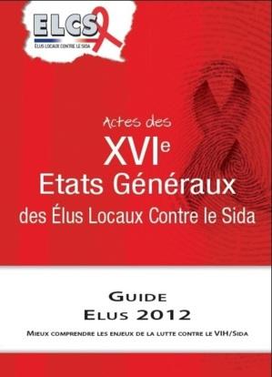 Jeudi 21 juin 2012 - 18h: Sortie des 16° Actes d'Elus Locaux Contre le Sida, à la Mairie du 10ème de Paris