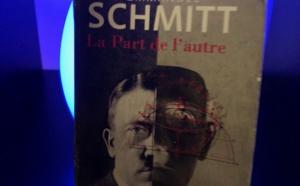 LIVRE - « La part de l'autre » de Eric-Emmanuel Schmitt, troublant, déroutant et interpellant !